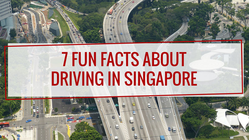 7 Fun Facts About Driving in Singapore